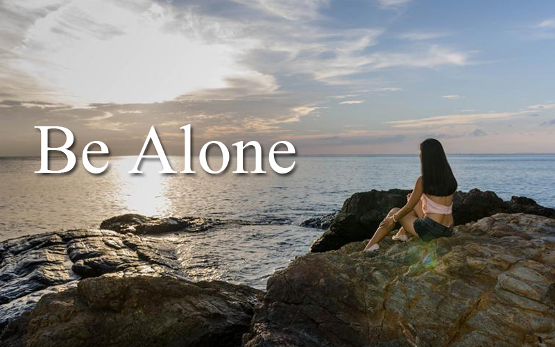 Be Alone Introvert